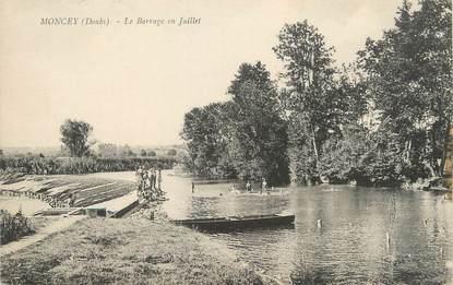 "/ CPA FRANCE 25 ""Moncey, le barrage en juillet"""