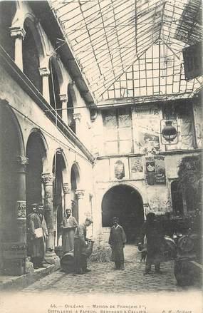 "CPA FRANCE 45 ""Orléans, Distillerie à vapeur, Bertrand & Callier"""