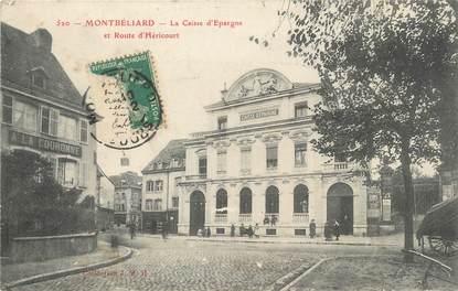 """/ CPA FRANCE 25 """"Montbéliard, la caisse d'épargne et route d'Héricourt"""" / CE / BANQUE"""