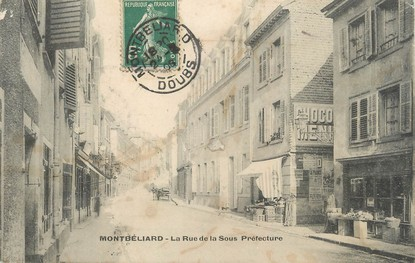 """/ CPA FRANCE 25 """"Montbéliard, la rue et la sous préfecture"""""""