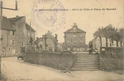 """/ CPA FRANCE 25 """"Rougemont, hôtel de ville et place du marché"""""""