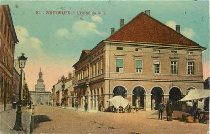 """/ CPA FRANCE 25 """"Pontarlier, l'hôtel de ville """""""