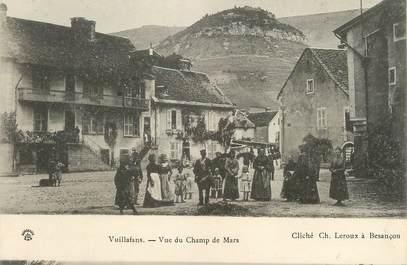 """/ CPA FRANCE 25 """"Vuillafans, vue du champs de Mars"""""""