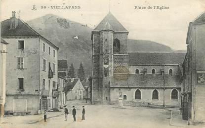 """/ CPA FRANCE 25 """"Vuillafans, place de l'église"""""""