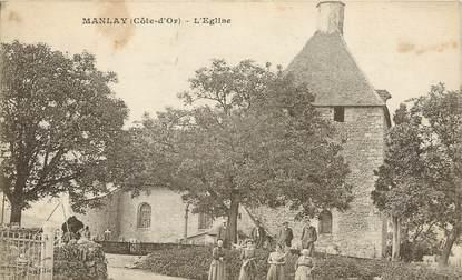"/ CPA FRANCE 21 ""Manlay, l'église"""