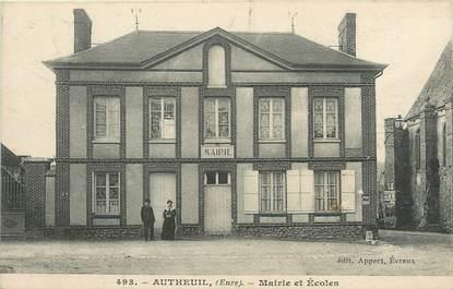 """/ CPA FRANCE 27 """"Autheuil, mairie et écoles"""""""