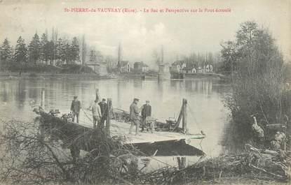 """/ CPA FRANCE 27 """"Saint Pierre de Vauvray, le bac et perspective sur le pont écroulé"""""""