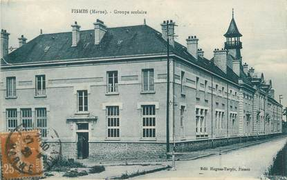 """/ CPA FRANCE 51 """"Fismes, groupe scolaire"""""""