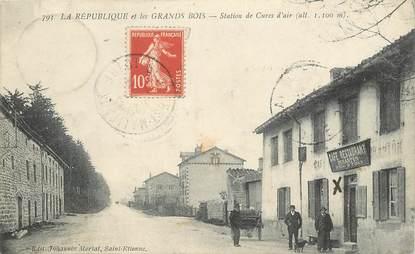 """CPA FRANCE 42 """"La République et les Grands Bois, station de cures d'air"""""""