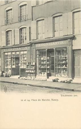 """CPA FRANCE 54 """"Nancy, Place du Marché, Magasin Pr. CONSTANTIN"""""""
