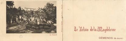 """/ CPA FRANCE 13 """"Géménos, le relais de la Magdeleine"""" / LIVRET"""