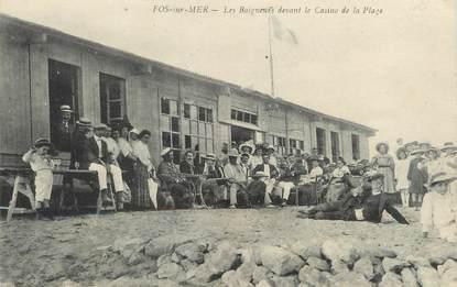 """/ CPA FRANCE 13 """"Fos sur Mer, les baigneurs devant le casino de la plage"""""""