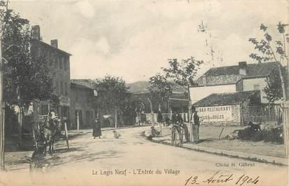 """/ CPA FRANCE 13 """"le logis neuf, l'entrée du village"""""""