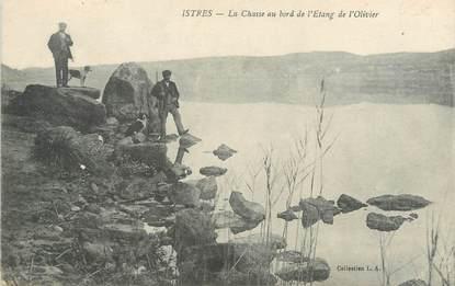 """/ CPA FRANCE 13 """"Istres, la chasse au bord de l'étang de l'Olivier"""""""