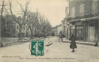 """/ CPA FRANCE 13 """"Marignane, route d'Aix et place de la république """""""