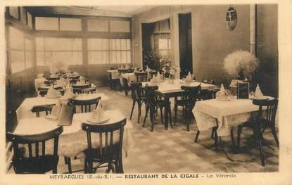 """/ CPA FRANCE 13 """"Meyrargues, restaurant de la cigale"""""""