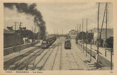 """/ CPA FRANCE 13 """"Miramas, la gare"""""""