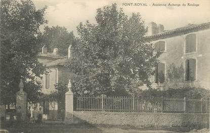 "/ CPA FRANCE 13 ""Pont Royal, ancienne auberge du roulage"""