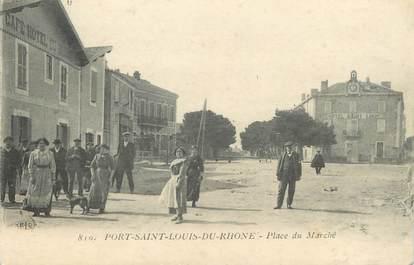 """/ CPA FRANCE 13 """"Port Saint Louis du Rhône, place du marché"""""""