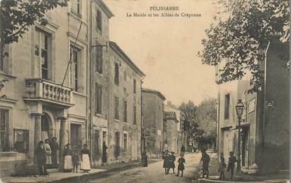"""/ CPA FRANCE 13 """"Pelissanne, la mairie et les allées de Craponne """""""