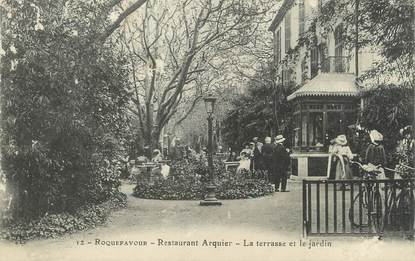 Cpa france 13 roquefavour restaurant arquier la - Restaurant terrasse jardin grenoble mulhouse ...