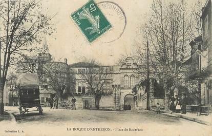 """/ CPA FRANCE 13 """"La Roque d'Anthéron, place de Badereau"""""""