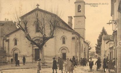 """/ CPA FRANCE 13 """"Rognonas, l'église"""""""