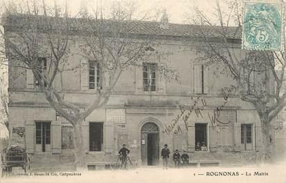 "/ CPA FRANCE 13 ""Rognonas, la mairie"""