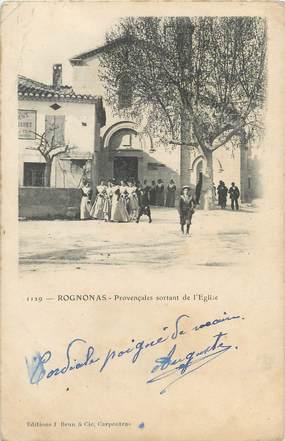 """/ CPA FRANCE 13 """"Rognonas, provençales sortant de l'église"""""""