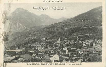 """/ CPA FRANCE 73 """"Saint Michel de Maurienne, vue générale"""""""