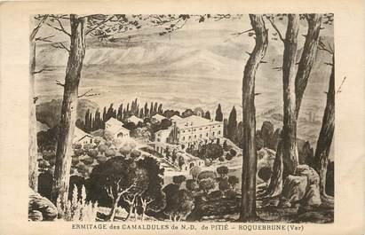 """CPA FRANCE 83 """"Ermitage des Camaldules de ND de Pitié, Roquebrune"""""""