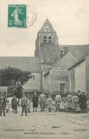 """CPA FRANCE 91 """"Mérobert, l'Eglise"""""""