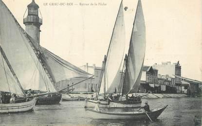 """/ CPA FRANCE 30 """"Le Grau du Roi, retour de Pêche"""""""