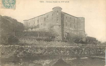 """CPA FRANCE 83 """"Vins, chateau féodal du XVIeme siecle"""""""