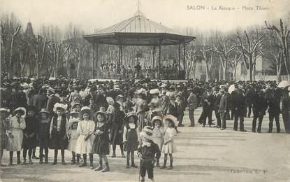 """/ CPA FRANCE 13 """"Salon, le kiosque, place Thiers"""""""