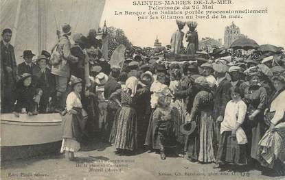 """/ CPA FRANCE 13 """"Les Saintes Maries de la Mer, pélérinage du 25 mai"""" / GITANS"""