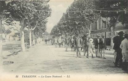 """/ CPA FRANCE 13 """"Tarascon, le cours  National"""""""