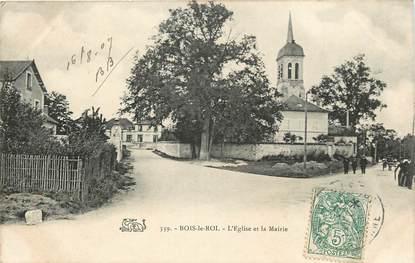 "CPA FRANCE 77 ""Bois le Roi, Eglise et mairie"""
