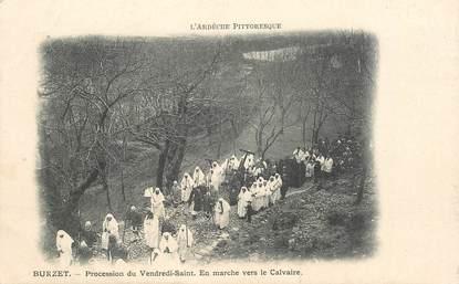 """CPA FRANCE 07  """"Burzet, Procession du vendredi Saint, en marche vers le calvaire"""""""