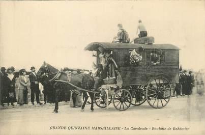 "/ CPA FRANCE 13 ""Grande Quinzaine Marseillaise, la Cavalcade, roulotte de Bohémien"" / GITAN"