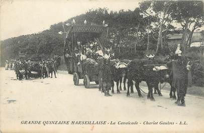 """/ CPA FRANCE 13 """"Grande Quinzaine Marseillaise, chariots Gaulois"""""""