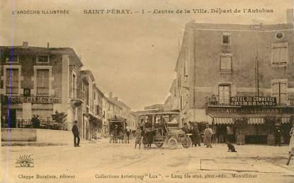 """CPA FRANCE 07 """"Saint Péray, centre de la ville, départ de l'Autobus"""""""
