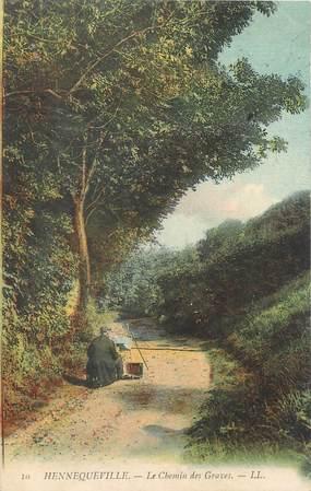 """/ CPA FRANCE 14 """"Hennequeville, le chemin des Graves"""""""