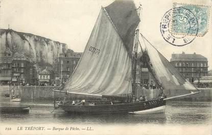 """CPA FRANCE 76 """"Le Tréport, Barque de Pêche"""""""