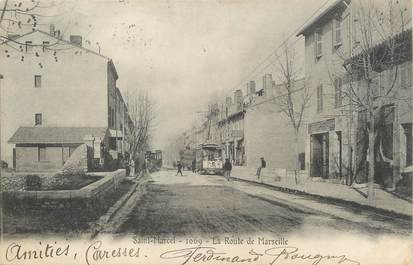 """/ CPA FRANCE 13 """"Saint Marcel, la route de Marseille"""""""
