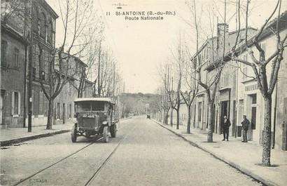 """/ CPA FRANCE 13 """"Saint Antoine, route Nationale"""" / AUTOMOBILE"""