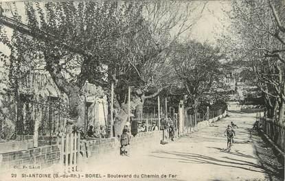 "/ CPA FRANCE 13 ""Saint Antoine, Borel, bld du chemin de Fer"""