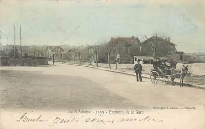 """/ CPA FRANCE 13 """"Saint Antoine, environs de la gare"""""""