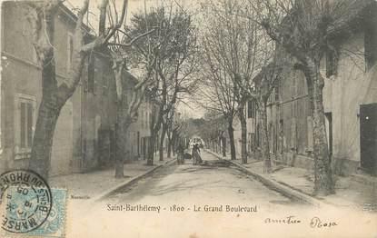 """/ CPA FRANCE 13 """"Saint Barthélémy, le grand Boulevard"""""""