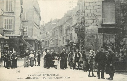 "/ CPA FRANCE 23 ""Aubusson, place de l'ancienne Halle"""